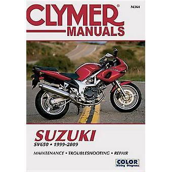 Suzuki SV650 Repair Manual - 1999-09 by Editors of Haynes Manuals - Ed