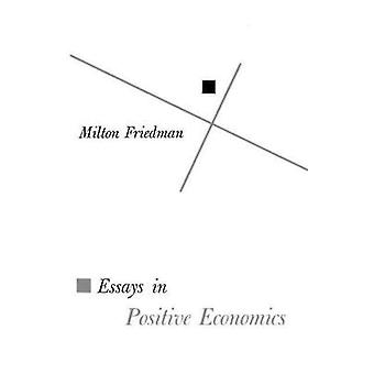 Essays in Positive Economics by Milton Friedman - 9780226264035 Book
