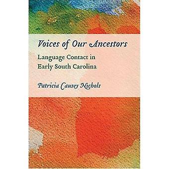 Voix de nos ancêtres - Contact linguistique au début en Caroline du Sud par