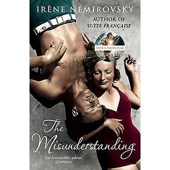 The Misunderstanding by Ir ne N mirovsky & Translated by Sandra Smith