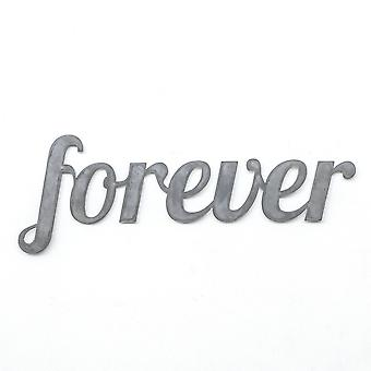 Forever - metal cut sign 22x8in