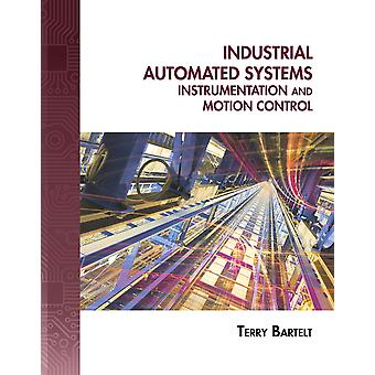 Industrial Automated Systems (Hardcover) by Bartelt Terry L. M.
