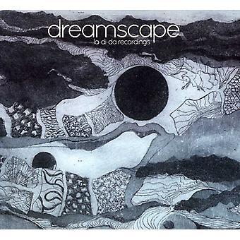 Dreamscape - La-Di-Da optagelser [CD] USA importerer