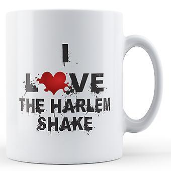 I Love The Harlem Shake stampato tazza