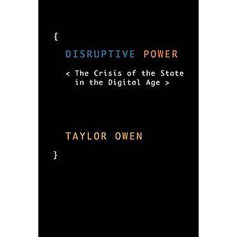 Poder sem interrupções - a crise do estado na era Digital por Taylor
