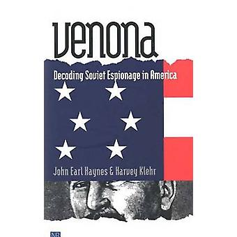 Venona - Decoding Soviet Espionage in America (New edition) by John Ea