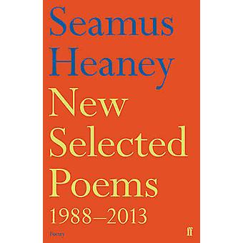 New Selected Poems 1988-2013 (Main) by Seamus Heaney - 9780571321728