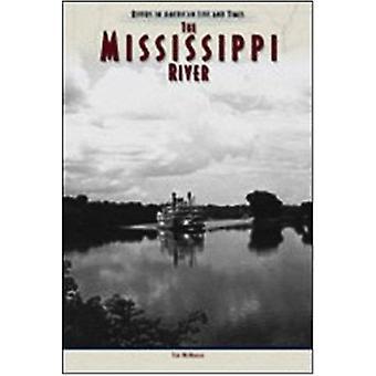 De Mississippi rivier door Tim McNeese - 9780791077238 boek