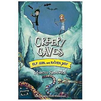 Creepy Caves by Marcus Sedgwick - Pete Williamson - 9781444005288 Book