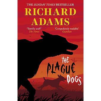 Die Pest-Hunde von Richard Adams - 9781780747910 Buch