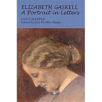 Elizabeth Gaskell - et portrett i bokstaver (2 revidert utgave) av Joh
