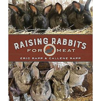 Raising Rabbits for Meat by Raising Rabbits for Meat - 9780865718890