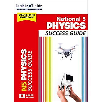 Success Guide for SQA Exams - National 5 Physics Success Guide