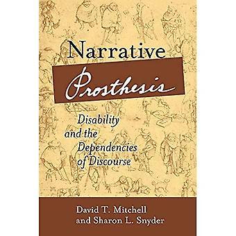 Narrativo prótesis: Discapacidad y las dependencias del discurso (Corporealities: discursos de la discapacidad)
