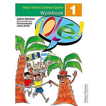 �Ol! - Spanish Workbook 1 for the Caribbean (!Ole!)