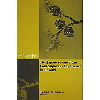 The Japanese American Contemporary Experience in Hawai'i (Social Process in Hawaii)