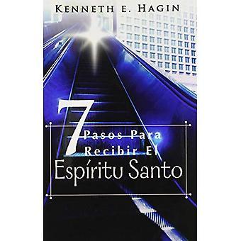 Siete Pasos Para Recibir el Espiritu Santo = Seven Vital Steps to Receiving the Holy Spirit