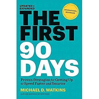 Eerste 90 dagen, bijgewerkt en uitgebreid: kritische successtrategieën voor nieuwe leiders op alle niveaus