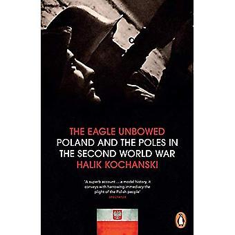 L'Aquila indomito: Polonia e i polacchi nella seconda guerra mondiale
