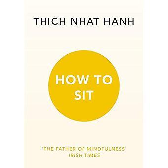 Hur att sitta