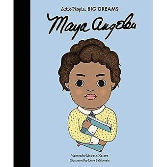 Maya Angelou (kleine mensen, grote dromen)