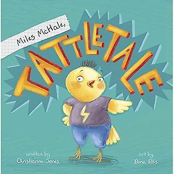 Miles McHale, Tattletale (Little Boost: Little Boost)