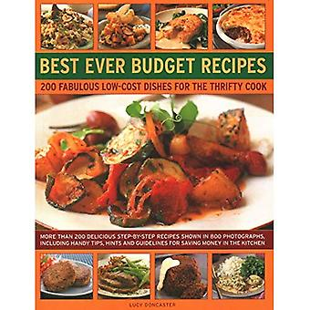 Best Ever Budget Recipes: 175 fabulous low-cost dishes for the thrifty cook: more than 175 delicious step-by-step recipes shown in 800 photographs, including handy� hints, tips and guidelines� for saving money in the kitchen