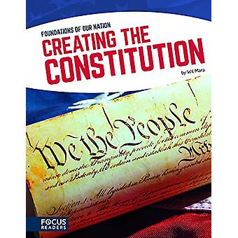 Creating the Constitution by Wil Mara - 9781635172430 Book