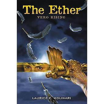 The Ether Vero Rising by Molinari & Laurice Elehwany