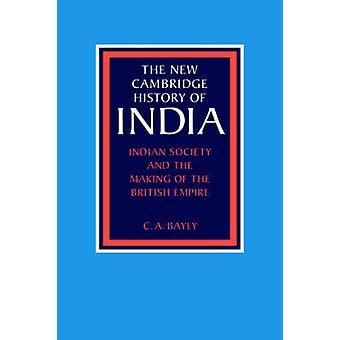 المجتمع الهندي وجعل من الإمبراطورية البريطانية من بيلي & كريستوفر ألن