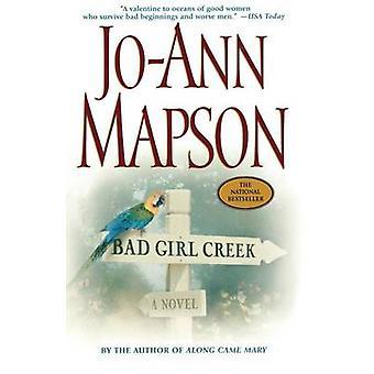 Bad Girl Creek by Mapson & JoAnn