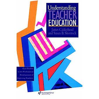 Understanding Teacher Education by Calderhead & James