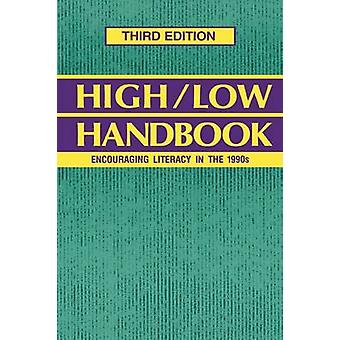 HighLow Handbook Encouraging Literacy in the 1990s Third Edition by Libretto & Ellen V.