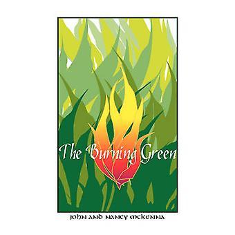 Burning Green by McKenna & John