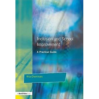Inclusion and School Improvement A Practical Guide by Cheminais & Rita