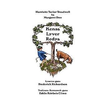 Kensa Lyver Redya by Treadwell & Harriette Taylor