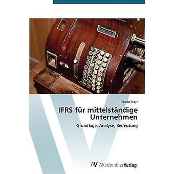 Ifrs Fur Mittelstandige Unternehmen by Mayr Bodo