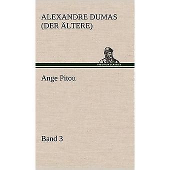 Ange Pitou Band 3 von Der Ltere & Alexandre Dumas