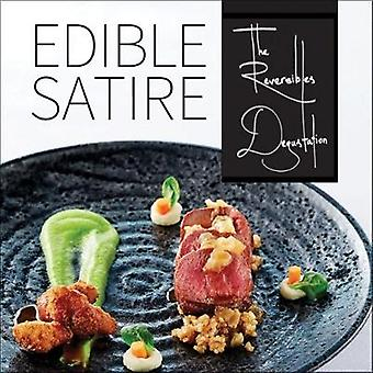 Edible Satire - French Cuisine With a Twist by Edible Satire - French C