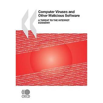 Virus informáticos y otro Software malintencionado A amenaza a la economía de Internet por la publicación de la OCDE