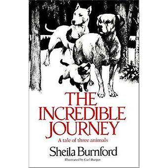 Incredible Journey - the by Bu Burnford Sheila Every - 9780385322799
