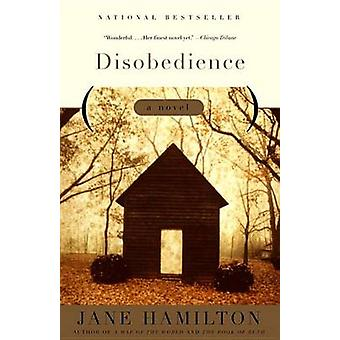 Disobedience by Jane Hamilton - 9780385720465 Book