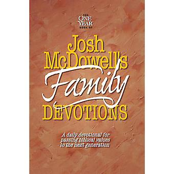Josh Mcdowell's Book of Family Devotions - A Daily Devotional for Pass
