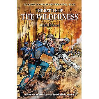 The Battle of the Wilderness - Deadly Inferno by Dan Abnett - Dheeraj