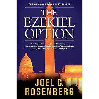 Ezekiel Option by Joel C. Rosenberg - 9781414303444 Book
