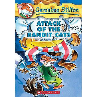 Attack of the Bandit Cats by Geronimo Stilton - 9781417629701 Book
