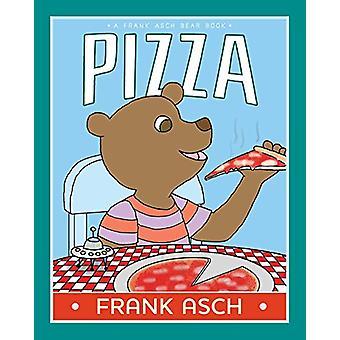 Pizza von Frank Asch-Frank Asch-9781442466760 Buch