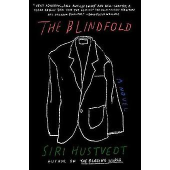 The Blindfold by Siri Hustvedt - 9781501171727 Book