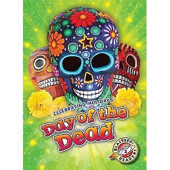 Day of the Dead by Rachel A Koestler-Grack - 9781626176188 Book