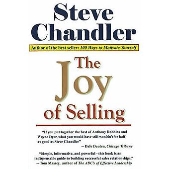 The Joy of Selling by Steve Chandler - 9781931741583 Book